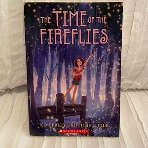 The Time of the Fireflies by Kimberley G Little